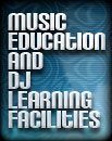 Music Education and  DJ Learning Facilities